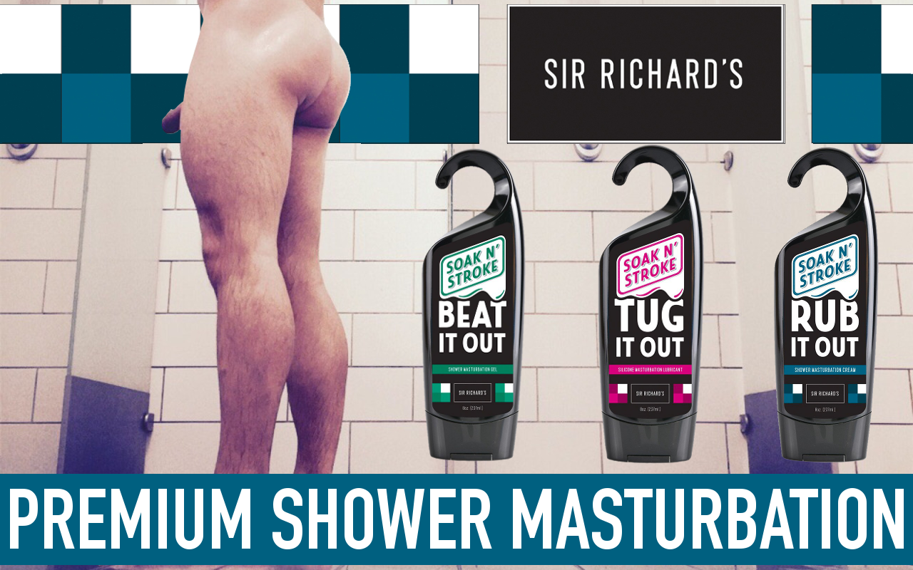 Sir Richard's shower masturbation lube
