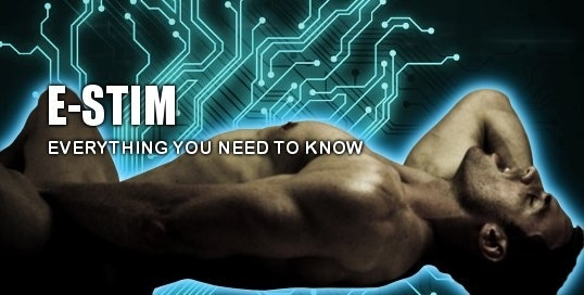 E-Stim Explained - Everything you need to know about electrosex stimulation